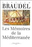 Les mémoires de la Méditerranée. Préhistoire et Antiquité