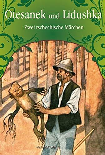 Otesanek und Lidushka: Zwei tschechische Märchen (Zigarettenpausenbuch)