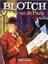 Blotch, le roi de Paris par Blutch