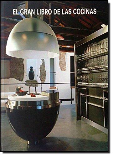 El gran libro de las cocinas / The Kitchen Book par Aa.Vv.