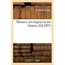 Monaco, ses origines et son histoire