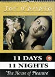 11 Days 11 Nights - Part 7 - The House Of Pleasure [DVD] [Reino Unido]