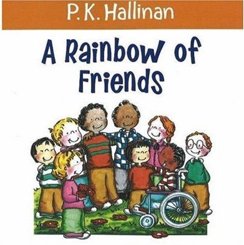 Rainbow of Friends por P. K. Hallinan