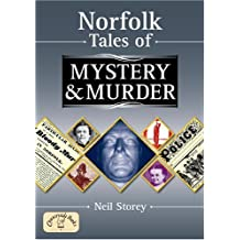 Norfolk Tales of Mystery and Murder (Mystery & Murder)