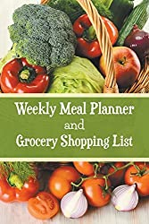 Weekly Meal Planner and Grocery Shopping List by Karen S. Roberts (2015-07-08)