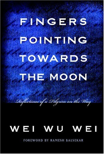 Fingers Pointing Toward the Moon : Reflections of a Pilgrim on the Way