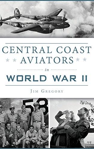 Central Coast Aviators in World War II Aviator Weste
