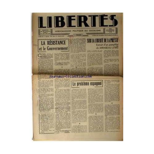 LIBERTES [No 60] du 19/01/1945 - SUR LA LIBERTE DE LA PRESSE - EXTRAIT D'UN PAMPHLET DE MIRABEAU 1788. LA RESISTANCE ET LE GOUVERNEMENT. LE PROBLEME ESPAGNOL.