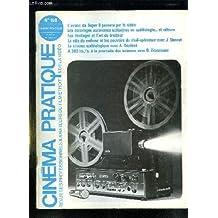 CINEMA PRATIQUE N° 159. 1979. SOMMAIRE: L AVENIR DU SUPER 8 PASSERA PAR LA VIDEO, LES ECLAIRAGES AUTONOMES UTILISABLES EN SPELEOLOGIE ET AILLEURS, LES BRUITAGES ET L ART DU BRUITEUR, LE ROLE DU CADREUR ET LES POUVOIRS DU CHEF OPERATEUR AVEC J GONNET...