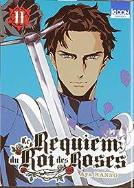 Le requiem du Roi des Roses, tome 11 par Aya Kanno