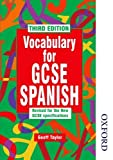 Vocabulary for GCSE Spanish - 3rd Edition by Geoffrey Taylor (2014-11-01)