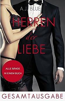 Herren der Liebe - Der Roman (Gesamtausgabe)
