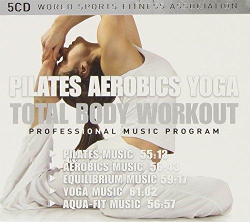 Total Body Workout /Vol.2 : Pilates - Aerobics - Yoga