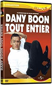 Dany Boon : Tout entier