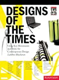 Designs of the Times: Using Movements and Styles for Contemporary Design