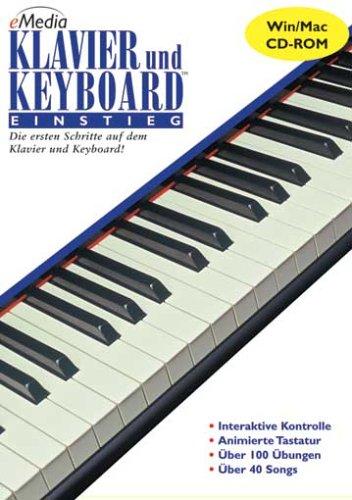 eMedia Klavier & Keyboard Einstieg. CD-ROM für Windows XP/ME/2000/NT/98//95 und Macintosh: Die ersten Schritte auf dem Klavier und Keyboard