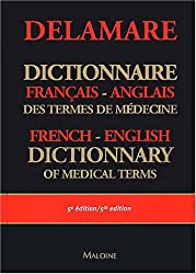 Dictionnaire français-anglais des termes de médecine : English-French dictionary of medical terms