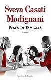 Sveva Casati Modignani (Autore)(1)Acquista: EUR 14,90EUR 12,6710 nuovo e usatodaEUR 12,67