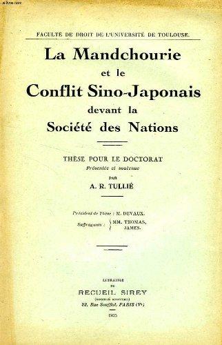 LA MANDCHOURIE ET LE CONFLIT SINO-JAPONA...