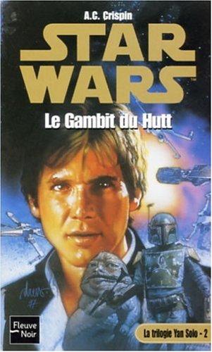 Star Wars, Tome 32 : Le Gambit de Hutt par A-C Crispin