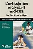 L'articulation oral-écrit en classe: Une diversité de pratiques