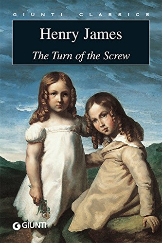 The Turn of the Screw (Giunti classics) (English Edition)