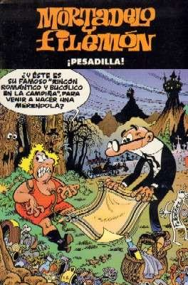 MORTADELO Y FILEMON. PESADILLA.