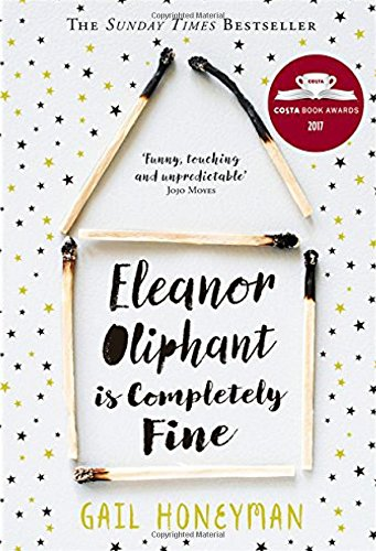 Eleanor Oliphant is Completely Fine par Gail Honeyman