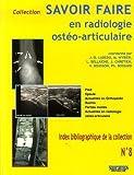 Savoir Faire en radiologie ostéo-articulaire