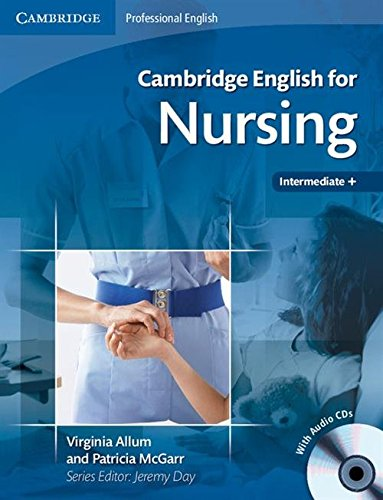 Cambridge english for nursing. Con 2 CD Audio