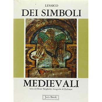 Lessico Dei Simboli Medievali