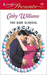 The Baby Scandal (Harlequin Presents)