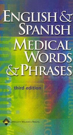 English and Spanish Medical Words and Phrases