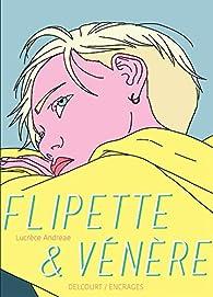 Flipette et Vénère par Lucrèce Andreae