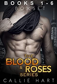 The Blood & Roses Series Box Set by [Hart, Callie]