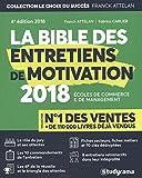 La bible des entretiens de motivation et de personnalité : Concours d'entrée des écoles de commerce et de management...