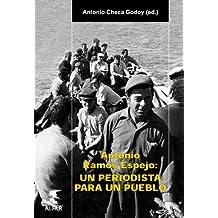 Antonio Ramos Espejo: Un periodista para un pueblo (Alfar Universidad)