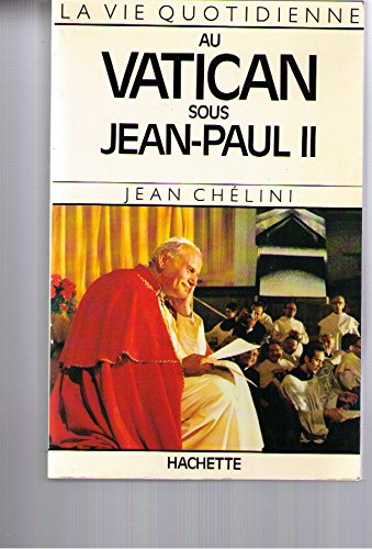 Au Vatican sous Jean-Paul II