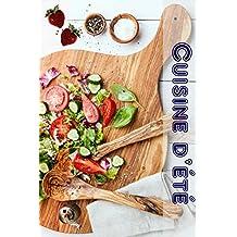 Cuisine d'été: 600 recettes d'été pour le meilleur moment de l'année (Parti de Cuisine)