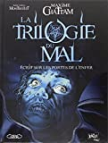 La trilogie du mal, Tome 2 - Ecrit sur les portes de l'enfer
