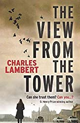 [(The View from the Tower)] [By (author) Charles Lambert] published on (December, 2013)