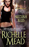 Succubus Blues (Georgina Kincaid Book 1) (English Edition)