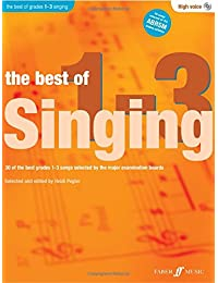 The Best Of Singing Grades 1-3 (High Voice)(with Free Audio CD)