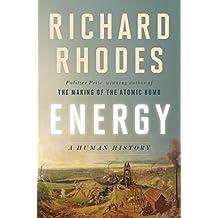 Energy: A Human History (English Edition)