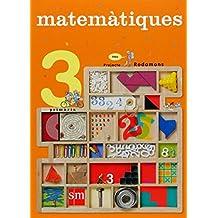 Matemàtiques. 3 Primària. Nou projecte Rodamons - 9788467526592