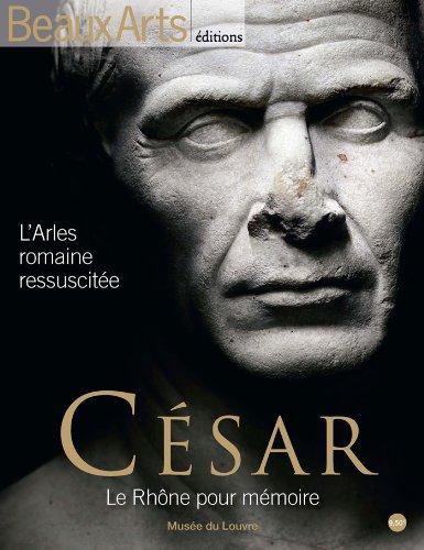 César : Le Rhône pour mémoire