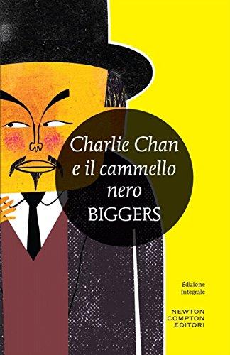 Charlie Chan e il cammello nero (eNewton Zeroquarantanove)