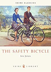 The Safety Bicycle (Shire Library)