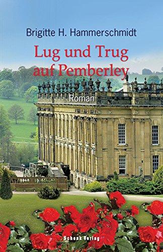 lug-und-trug-auf-pemberley-german-edition