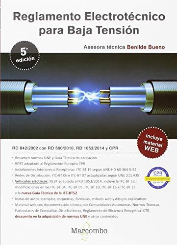 Reglamento Electrotécnico para Baja Tensión 5ªed. (MARCOMBO FORMACIÓN) por BENILDE BUENO GONZALEZ